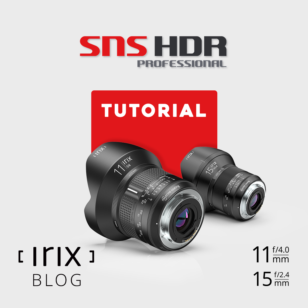 Irix - SNS-HDR Guide by Krzysztof Turzyński - Irix lenses were ...
